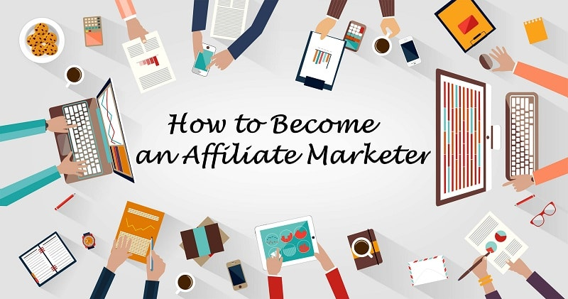 How to Become an Affiliate Marketer: Step-by-Step Guide