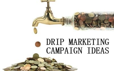 7 Drip Marketing Campaign Ideas to Increase Your Leads
